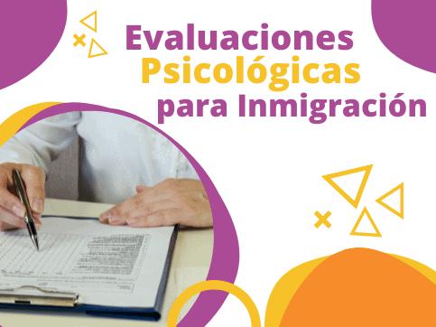 evaluaciones psicológicas para casos de inmigración en estados unidos